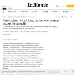LE MONDE 20/04/20 Coronavirus : en Afrique, mythes et croyances autour du pangolin