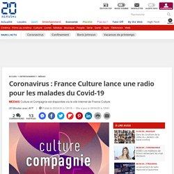 Coronavirus: France Culture lance une radio pour les malades du Covid-19