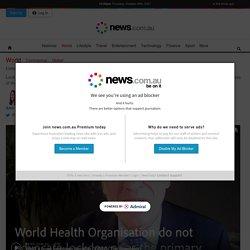 Coronavirus: l'OMS rejoint la déclaration de Great Barrington en condamnant les verrouillages