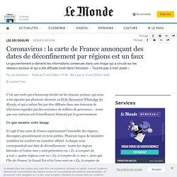 Attention aux Infox ! Fausse la carte de France annonçant des dates de déconfinement par régions est un faux