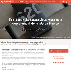 L'épidémie de coronavirus menace le déploiement de la 5G en France