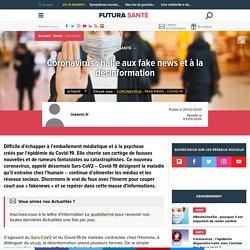 Coronavirus : halte aux fake news et à la désinformation