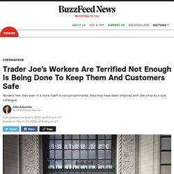 Coronavirus: Trader Joe's Stores Open Despite Sick Workers