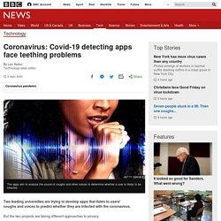 Coronavirus: Covid-19 detecting apps face teething problems