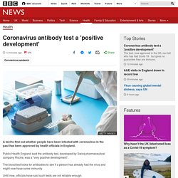 Coronavirus antibody test a 'positive development'