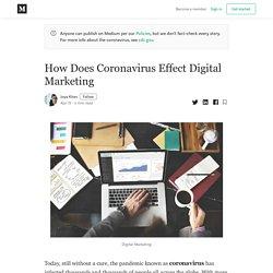 How Does Coronavirus Effect Digital Marketing