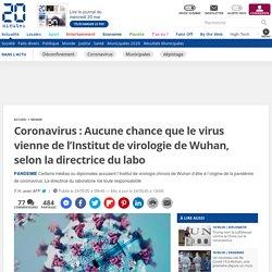 Coronavirus: Aucune chance que le virus vienne de l'Institut de virologie de Wuhan, selon la directrice du labo