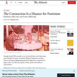 The Coronavirus Is a Disaster for Feminism