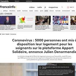Coronavirus : 5000 personnes ont mis à disposition leur logement pour les soignants sur la plateforme Appart Solidaire, annonce Julien Denormandie