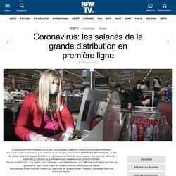Coronavirus: les salariés de la grande distribution en première ligne