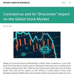 "Coronavirus and its ""Draconian"" impact on the Global Stock Market"