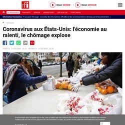 Coronavirus aux États-Unis: l'économie au ralenti, le chômage explose