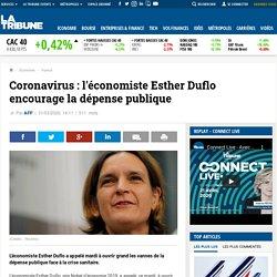 Coronavirus : l'économiste Esther Duflo encourage la dépense publique