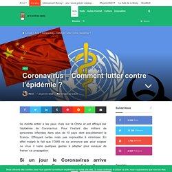 Coronavirus - Comment lutter efficacement contre l'épidémie ?