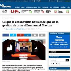 Ce que le coronavirus nous enseigne de la gestion de crise d'Emmanuel Macron