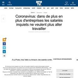 Coronavirus: dans de plus en plus d'entreprises les salariés inquiets ne veulent plus aller travailler