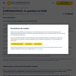 CORONAVIRUS : la gestion en DSN - net-entreprises.fr