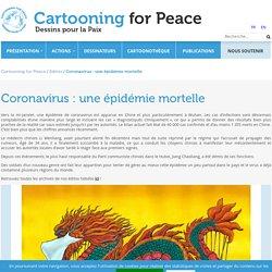Coronavirus : une épidémie mortelle
