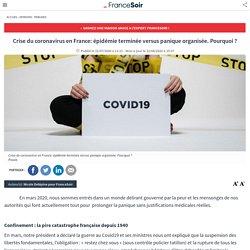 Crise du coronavirus en France: épidémie terminée versus panique organisée. Pourquoi ?