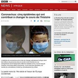 Coronavirus: cinq épidémies qui ont contribué à changer le cours de l'histoire