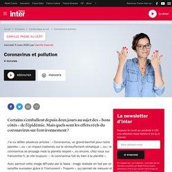 FRANCE INTER 04/03/20 CAMILLE PASSE AU VERT - Coronavirus et pollution