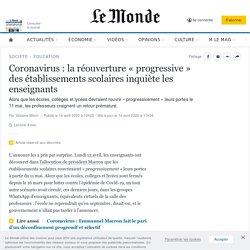 Coronavirus: la réouverture «progressive» des établissements scolaires inquiète les enseignants