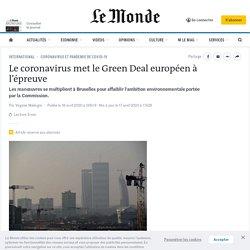 Le coronavirus met le Green Deal européen à l'épreuve