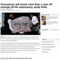 Study projects coronavirus pandemic will reduce US life expectancy in 2020