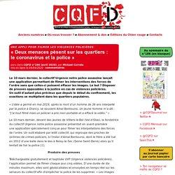 « Deux menaces pèsent sur les quartiers : le coronavirus et la police » - CQFD, mensuel de critique et d'expérimentation sociales