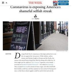 Coronavirus is exposing America's shameful selfish streak