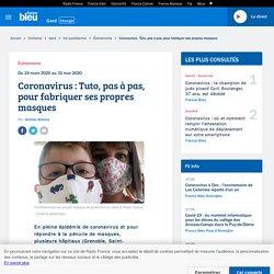 Coronavirus : Tuto, pas à pas, pour fabriquer ses propres masques