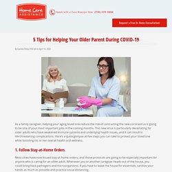 Coronavirus: 5 Ways Families Can Help Senior Loved Ones