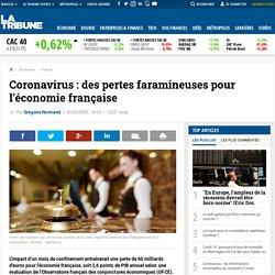 Coronavirus : des pertes faramineuses pour l'économie française
