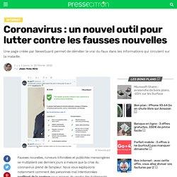 Coronavirus : un nouvel outil pour lutter contre les fausses nouvelles