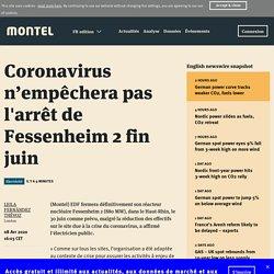 Coronavirus n'empêchera pas l'arrêt de Fessenheim 2 fin juin