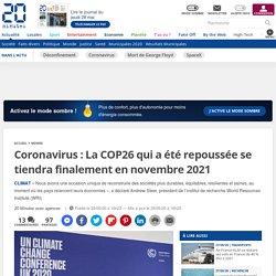Coronavirus: La COP26 qui a été repoussée se tiendra finalement en novembre2021 - 29/05/2020