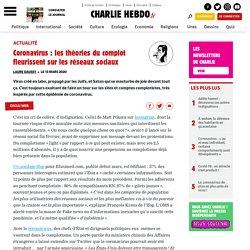 Charlie Hebdo - Coronavirus : les théories du complot fleurissent sur les réseaux sociaux