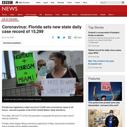 Coronavirus: Florida sets new state daily case record of 15,299