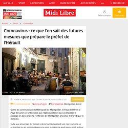 Coronavirus : ce que l'on sait des futures mesures que prépare le préfet de l'Hérault