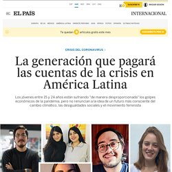 Coronavirus: La generación que pagará las cuentas de la crisis en América Latina