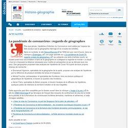 La pandémie de coronavirus : regards de géographes-Histoire-géographie-Éduscol
