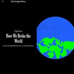 Coronavirus Showed How Globalization Broke the World