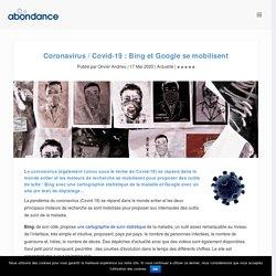 Coronavirus / Covid-19 : Bing et Google se mobilisent