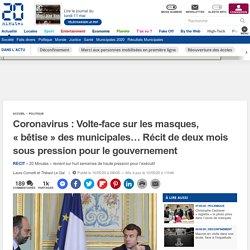 Coronavirus: Volte-face sur les masques, «bêtise» des municipales… Récit de deux mois sous pression pour le gouvernement...