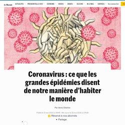 Coronavirus: ce que les grandes épidémies disent de notre manière d'habiter le monde
