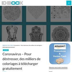 Pour déstresser, des milliers de coloriages à télécharger gratuitement