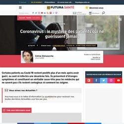Coronavirus : le mystère des patients qui ne guérissent jamais