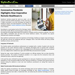 Coronavirus Pandemic Highlights How Imperative Remote Healthcare Is