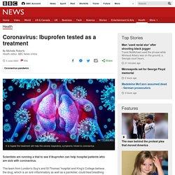 Ibuprofen tested as a coronavirus treatment