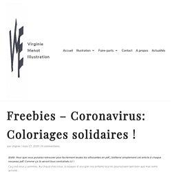 Freebies - Coronavirus: Coloriages solidaires ! - Virginie Menot Illustration